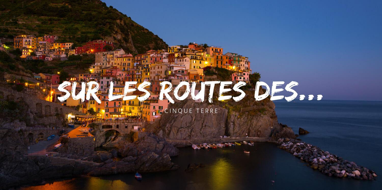 thumbnail cinque terre destination italie tourisme toscane